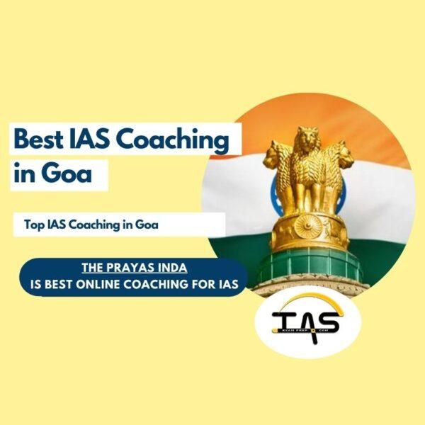 Top IAS Coaching in Goa