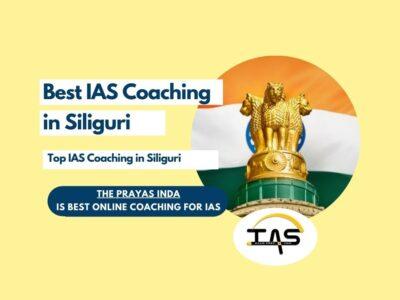 Top IAS Coaching Centres in Siliguri