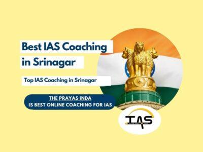 Best IAS Coaching Centres in Srinagar