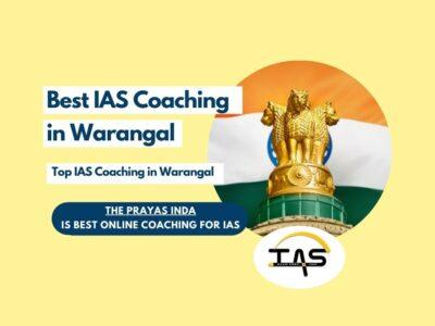 Top IAS Coaching Centres in Warangal
