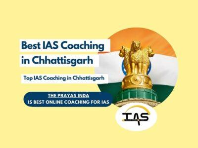 Top IAS Coaching Institutes in Chhattisgarh