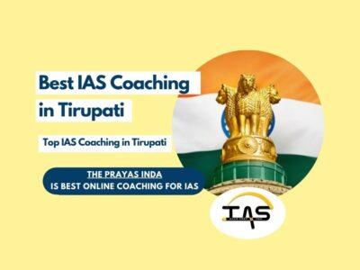 Top IAS Coaching Institutes in Tirupati