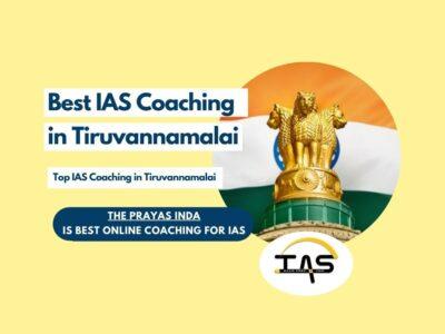 Top IAS Coaching Institutes in Tiruvannamalai