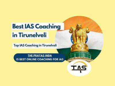 Best UPSC Coaching Classes in Tirunelveli